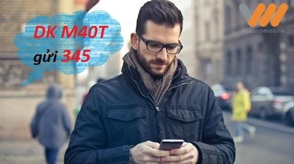 Cú pháp DK M40T gửi 345 để đăng ký gói M40T