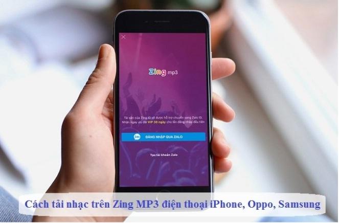 Cách tải và cài đặt Zing Mp3 cho điện thoại rất đơn giản